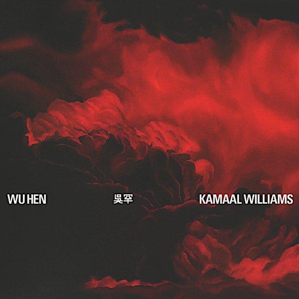 """Kamaal Williams """"Wu Hen"""".jpg"""